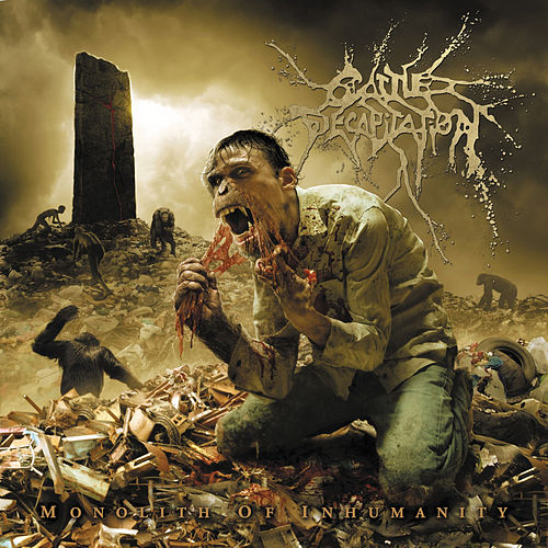 Monolith of Inhumanity de Cattle Decapitation
