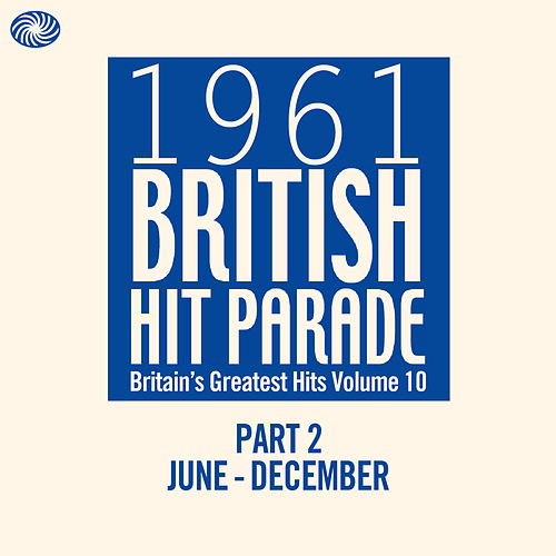 1961 British Hit Parade: Part 2 by Various Artists