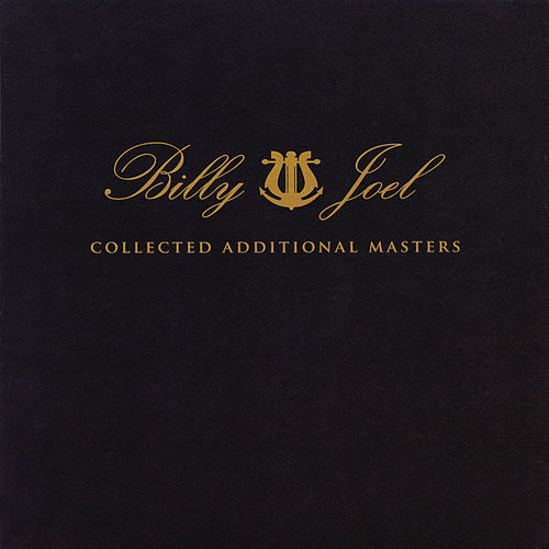 Collected Additional Masters de Billy Joel