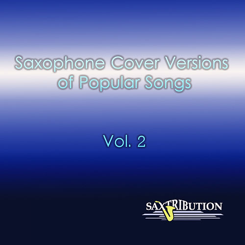 Top Songs - Volume 2 de Saxtribution