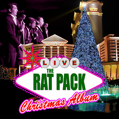 The Rat Pack Christmas Album by Ratpack