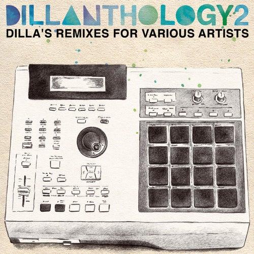 Dillanthology Vol. 2 by J Dilla