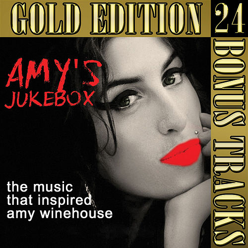 Amy Winehouse's Jukebox: Gold Edition de Various Artists