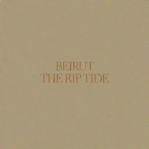 The Rip Tide de Beirut