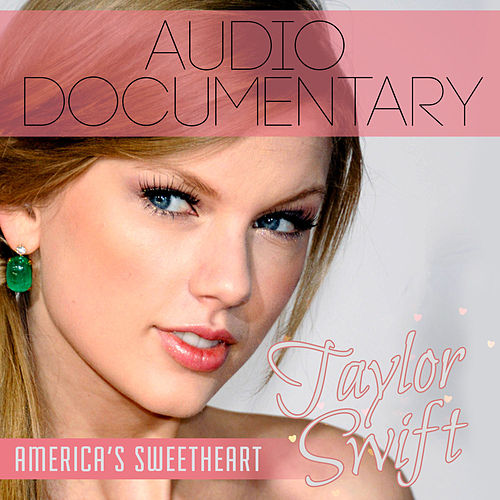 Taylor Swift; America's Sweetheart di Taylor Swift