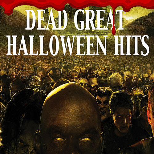 Dead Great Halloween Hits von Various Artists