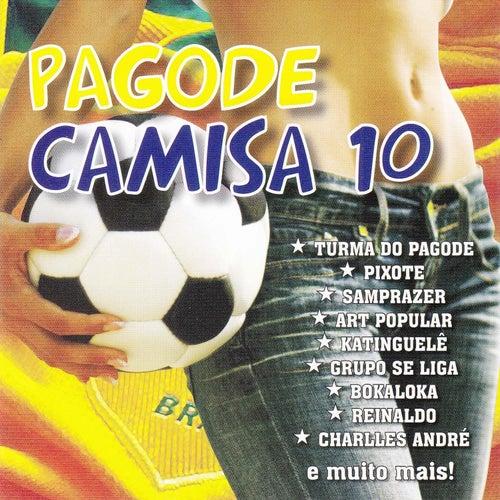 Pagode Camisa 10 de Various Artists