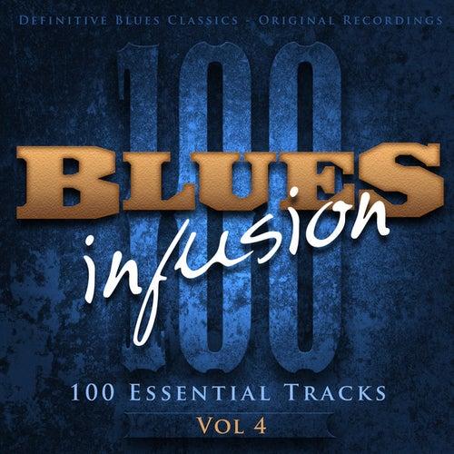 Blues Infusion, Vol. 4 (100 Essential Tracks) de Various Artists