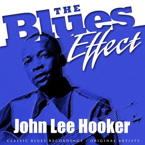 The Blues Effect - John Lee Hooker by John Lee Hooker