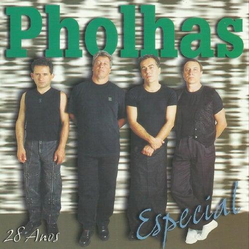 28 Anos - Especial de Pholhas