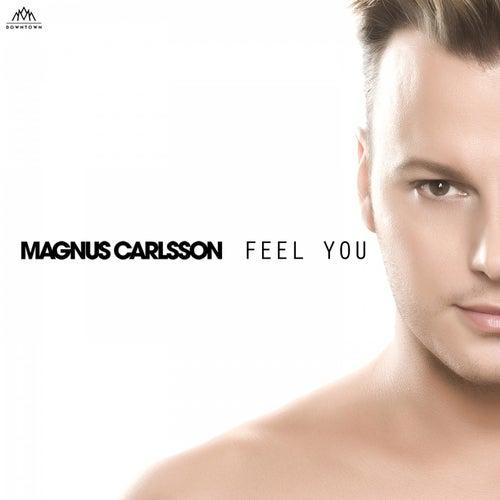 Feel You by Magnus Carlsson