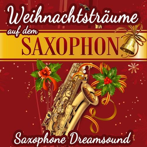 Weihnachtsträume auf dem Saxophon by Saxophone Dreamsound