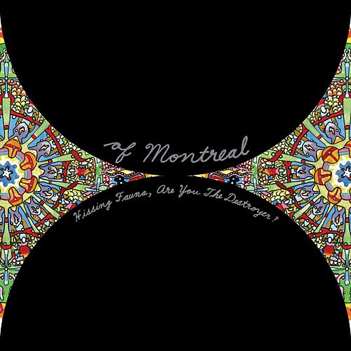 Hissing Fauna, Are You The Destroyer? by Of Montreal