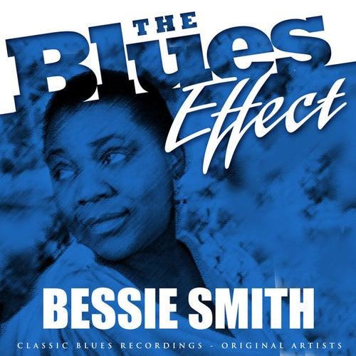 The Blues Effect - Bessie Smith by Bessie Smith