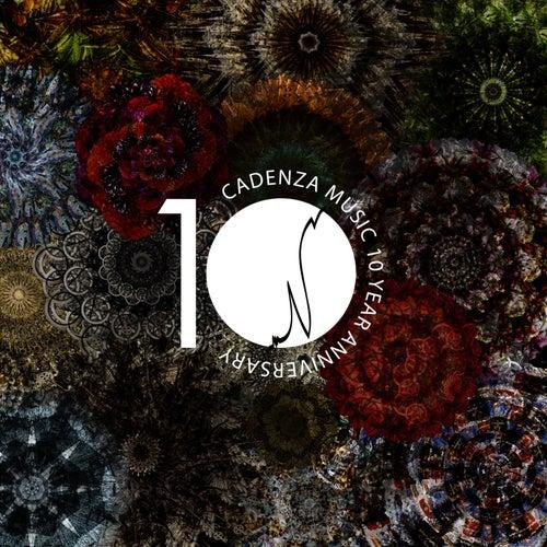Cadenza Music 10 Year Anniversary von Various Artists
