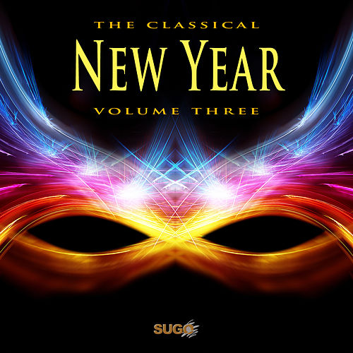 The Classical New Year, Vol. 3 by Various Artists