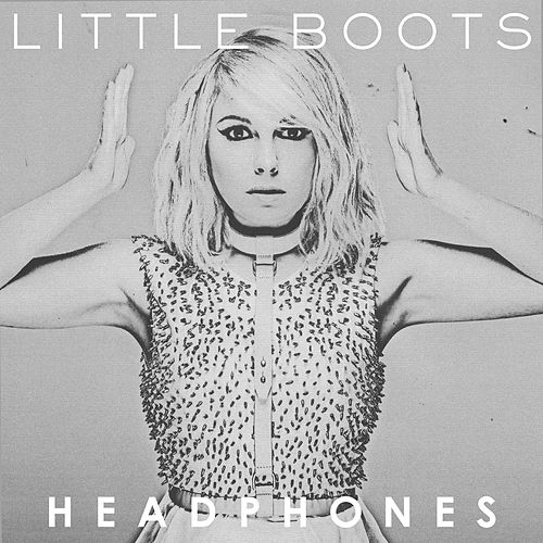Headphones by Little Boots