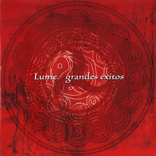 Grandes Éxitos by Lume