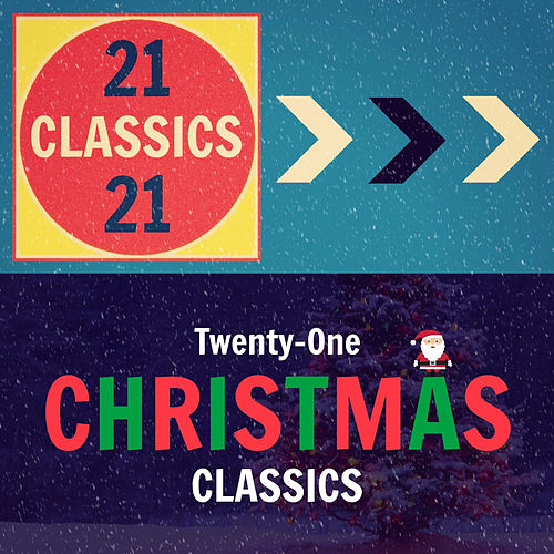 Twenty-One Christmas Classics de Various Artists