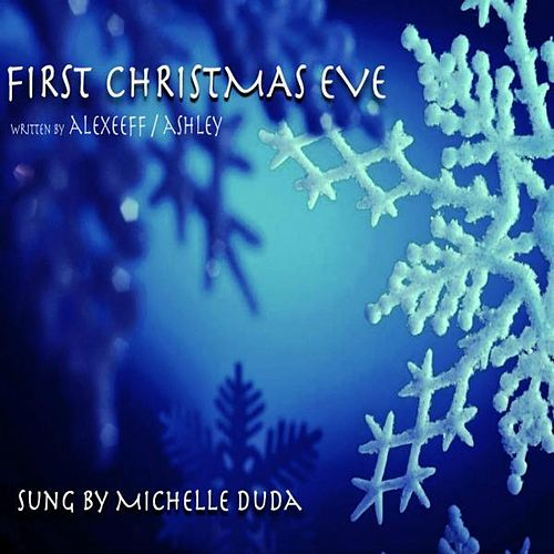 First Christmas Eve de Michelle Duda
