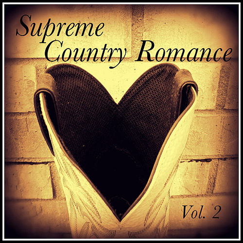 Supreme Country Romance, Vol. 2 by Various Artists
