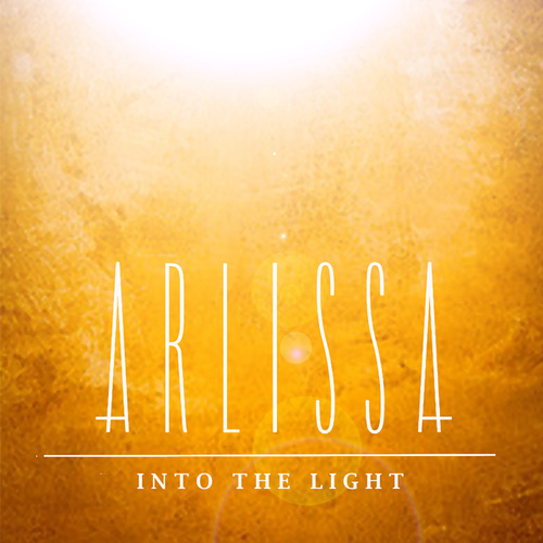 Into The Light von Arlissa