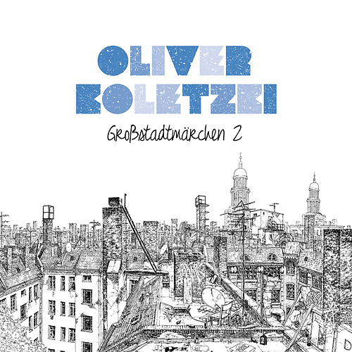 Großstadtmärchen 2 by Oliver Koletzki
