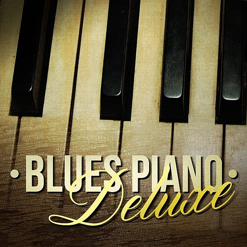 Blues Piano Deluxe by Various Artists