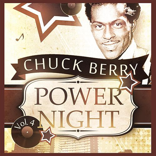 Power Night Vol. 4 by Chuck Berry