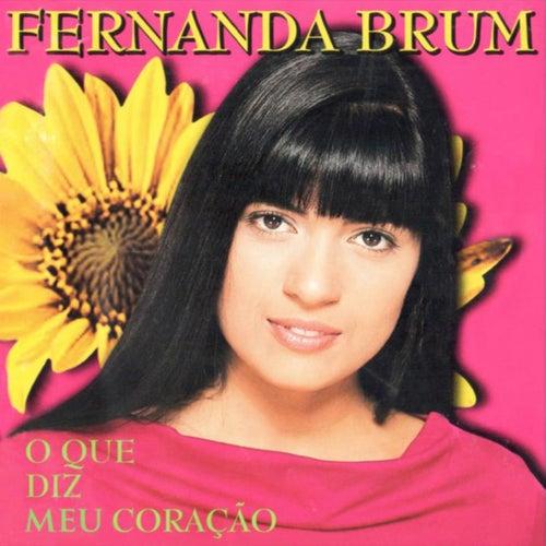 O Que Diz Meu Coração von Fernanda Brum