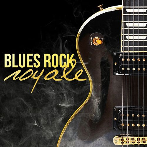 Blues Rock Royale de Various Artists