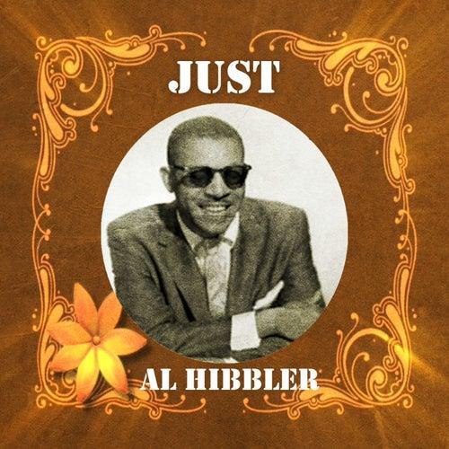 Just Al Hibbler by Al Hibbler
