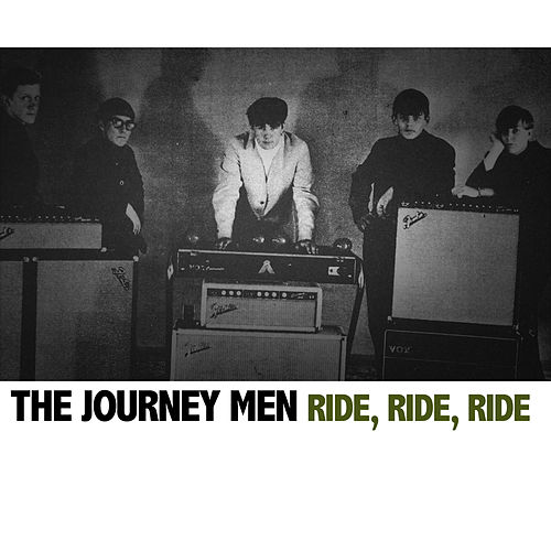 Ride, Ride, Ride by Journeymen