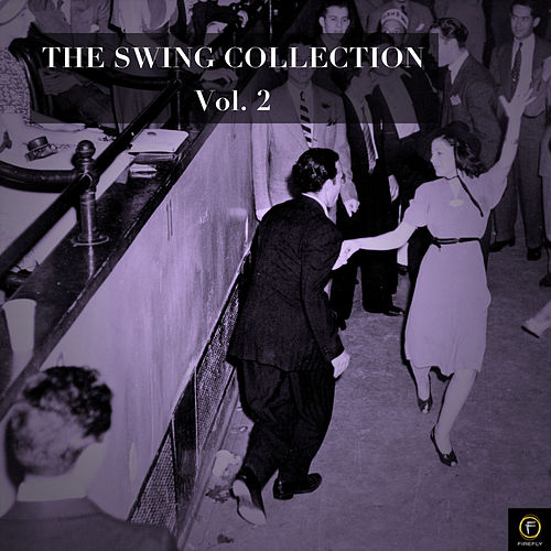 The Swing Collection, Vol. 2 by Various Artists