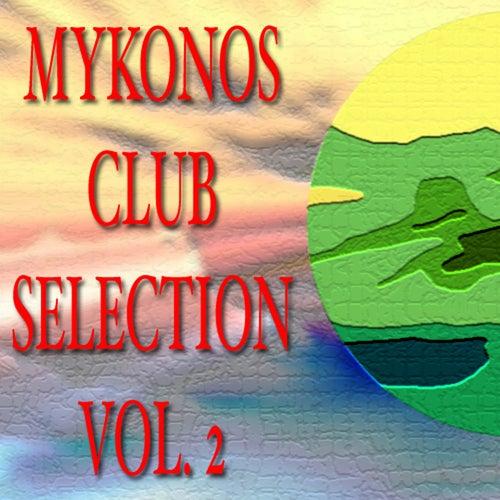 Mikonos Club Selection Vol.2 de Various Artists