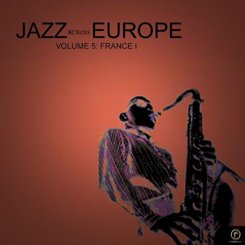 Jazz Across Europe, Vol. 4: France von Various Artists