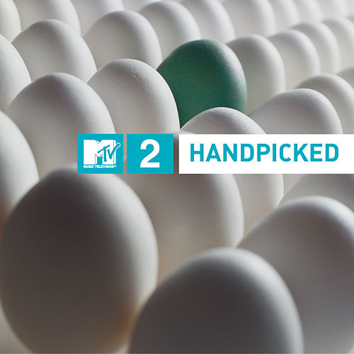MTV2 - Handpicked by Various Artists