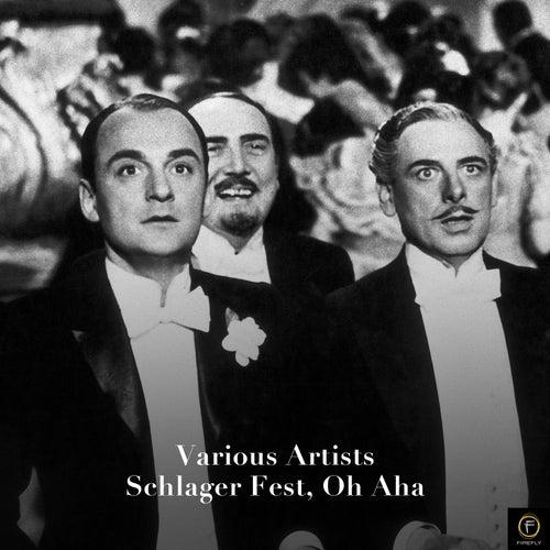 Schlager Fest, Oh Aha de Various Artists