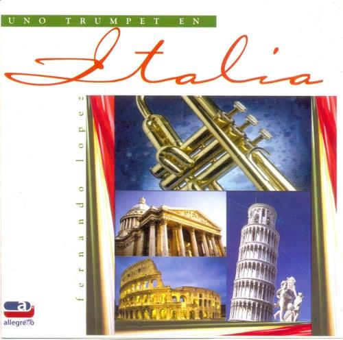 Uno Trumpet Em Italia by Fernando Lopez