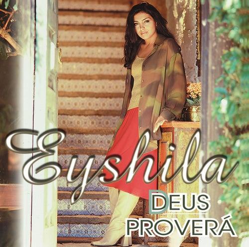 Deus Proverá de Eyshila