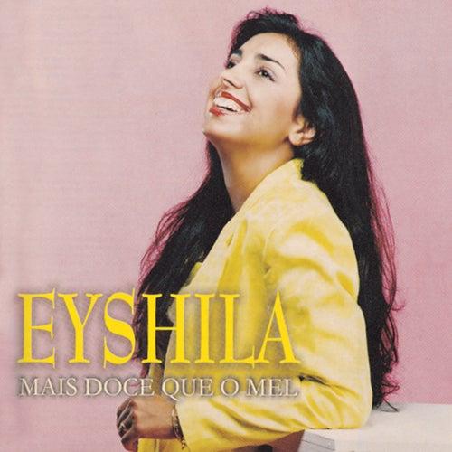 Mais Doce Que o Mel de Eyshila