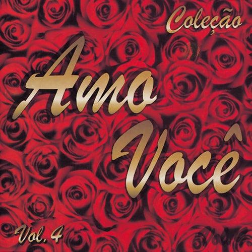 Amo Você Volume 4 by Various Artists