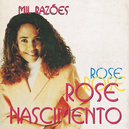 Mil Razões de Rose Nascimento