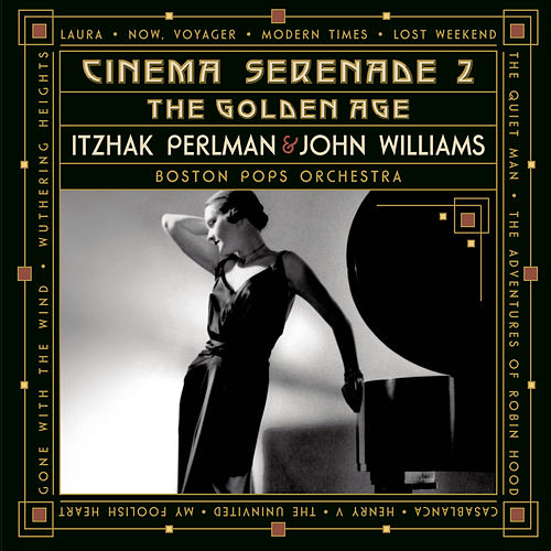 Cinema Serenade II - 'The Golden Age' von Boston Pops