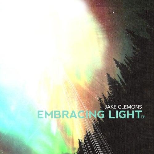 Embracing Light EP de Jake Clemons