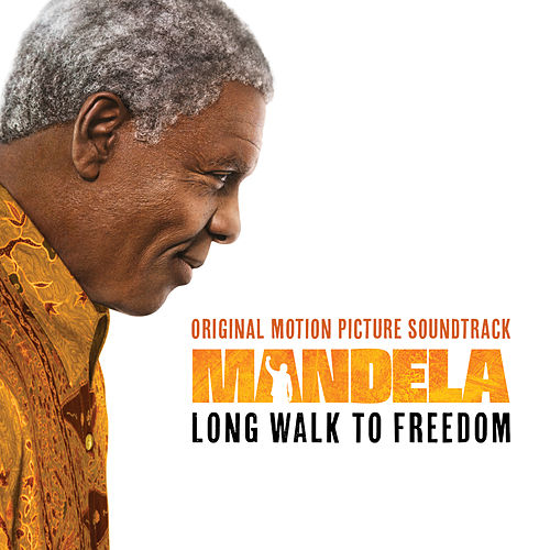 Mandela – Long Walk To Freedom (Original Motion Picture Soundtrack) de Various Artists