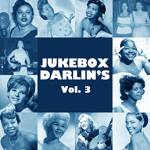 Jukebox Darlin's, Vol. 3 de Various Artists