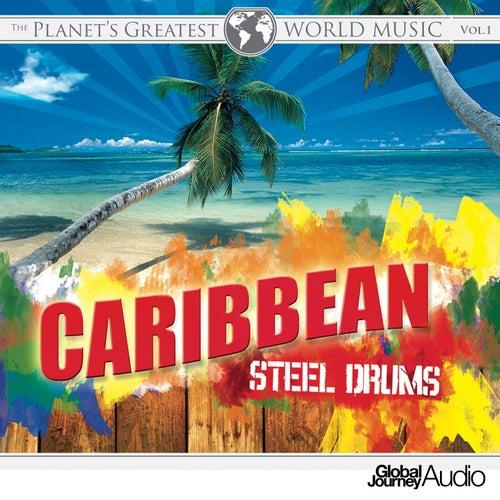 The Planet's Greatest World Music, Vol. 1: Caribbean Steel Drums de Syd Marsh