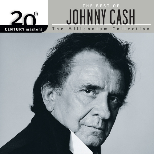 20th Century Masters: The Millennium Collection: Best of Johnny Cash by Johnny Cash