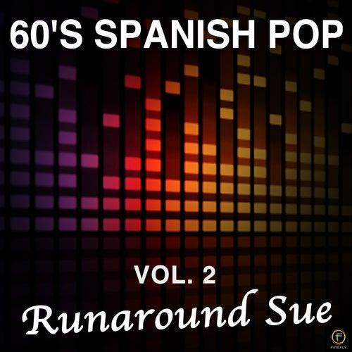 60's Spanish Pop, Vol. 2: Runaround Sue de Various Artists